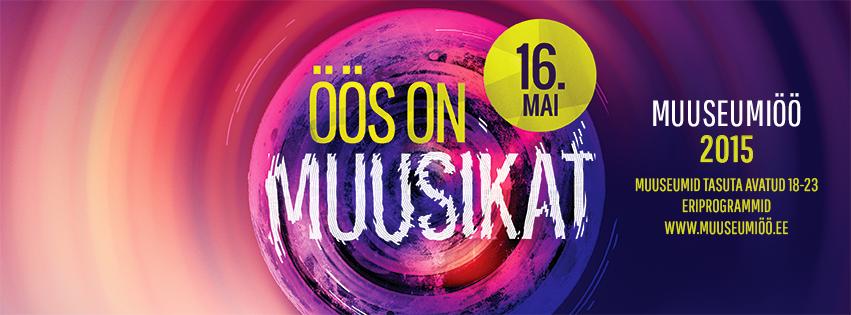 Muuseumiöö paneb üle Eesti helisema, laulma ja kõlama 155 muuseumi ja mäluasutust