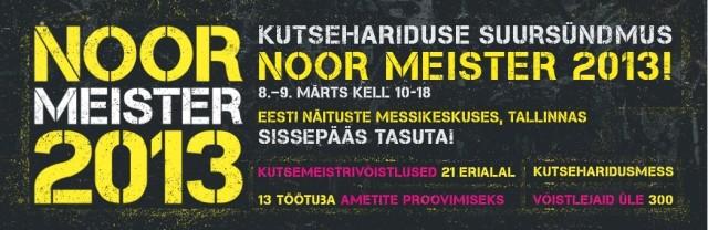 Noor meister 2013