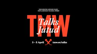 """Tallinn Music Week algab sel kolmapäeval sarjaga """"TMW Jutud"""""""