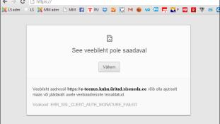 Veebilehitsejaga Google Chrome võidakse kuvada veateade ID-kaardiga sisselogimisel ning autentimine võib ebaõnnestuda