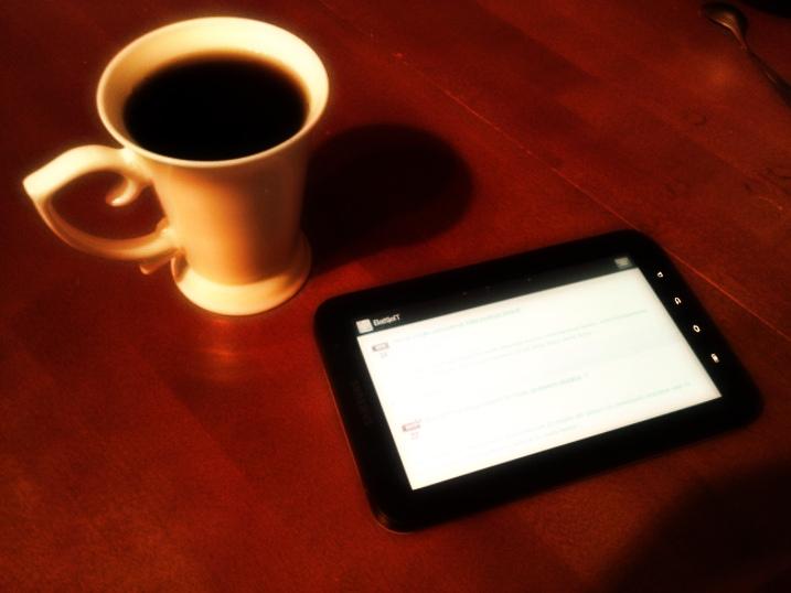 Galaxy Tab täidab oma eesmärki hommikuti…