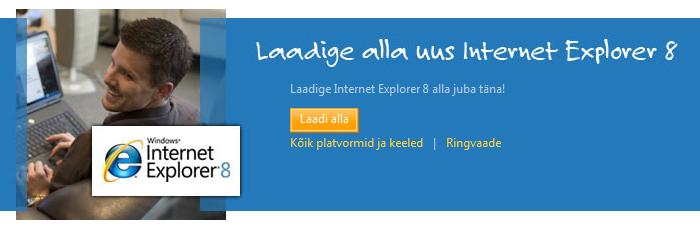 Internet Explorer 8 on tõlgitud eesti keelde, juhhei!
